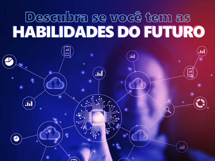 Estas 10 perguntas revelam se você tem as habilidades para o futuro